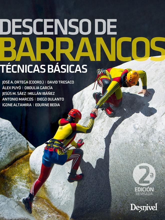 Descenso de barrancos. Técnicas básicas. por VV. AA.. Ediciones Desnivel
